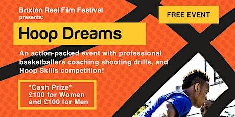 Brixton Reel presents: Hoop Dreams tickets