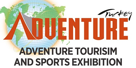 ADVENTURE TURKEY – OUTDOOR TOURISM & SPORTS EXHIBITION tickets