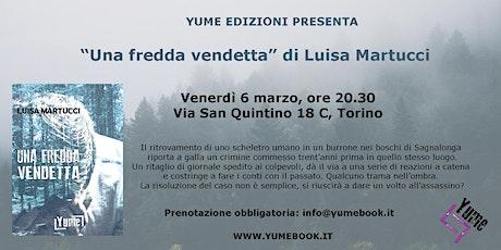 Una fredda vendetta: il libro ad alta tensione di Luisa Martucci biglietti