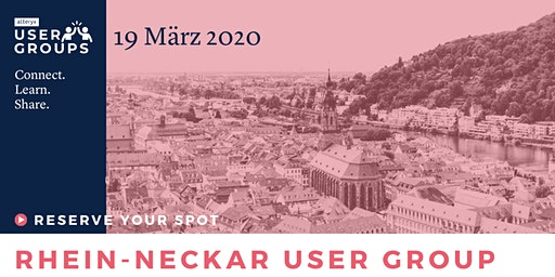 Rhein-Neckar Alteryx User Group Meeting Q1 2020