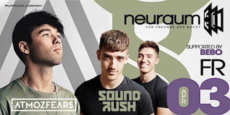 Soundclub pres. ATMOZFEARS & SOUND RUSH @ neuraum Club tickets