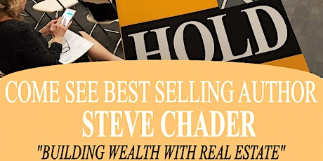 Real Estate Investor Workshop w/Bestselling Author Steve Chader tickets
