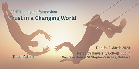 Trust in a Changing World: PEriTiA Inaugural Symposium tickets