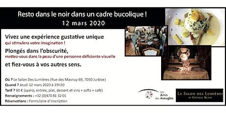 """Inscription """"Resto dans le noir"""" au Salon Des Lumières - 12/03/2020 billets"""