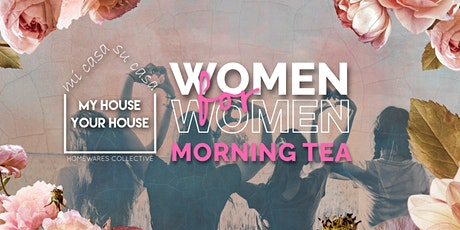 Women for Women Morning Tea tickets