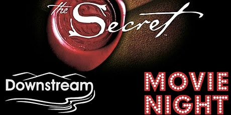 Downstream Movie Night - The Secret tickets
