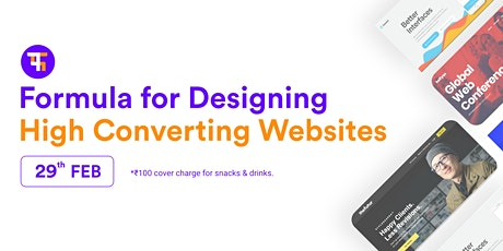 Formula for designing High Converting Websites hosted by The Creative Flip tickets
