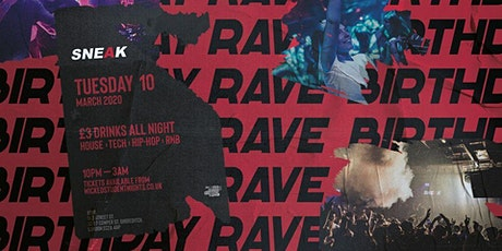 Sneak 6th Birthday Rave at XOYO (£3 DRINKS) tickets