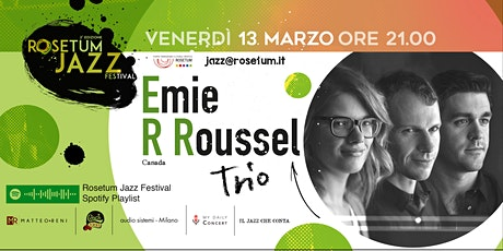 Emie R Roussel Trio (Canada)-RJF#2 tickets