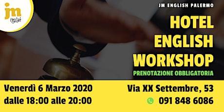 Workshop gratuito di Hotel English - Palermo biglietti