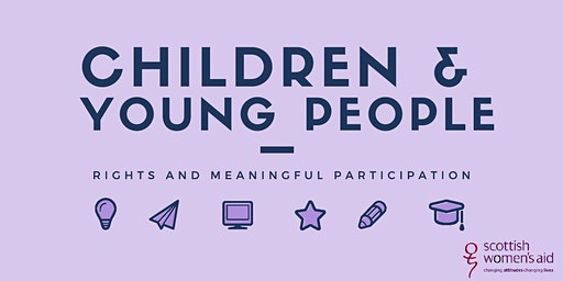 Children & Young People's Rights and Meaningful Participation - Inverness