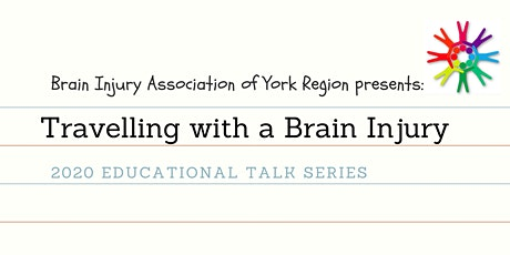 Travelling With a Brain Injury - BIAYR Educational Talks Series tickets