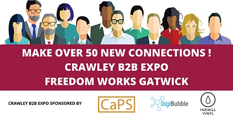 Crawley B2B Expo at Freedom Works Gatwick tickets