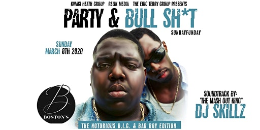 Party & BullSh*T: THE NOTORIOUS B.I.G./BAD BOY SUNDAY FUN DAY
