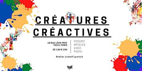 Créatures créactives: atelier créatif gratuit pour les zélés qui s'engagent tickets