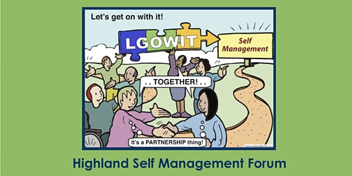 Highland Self Management Forum - Wellbeing 2020