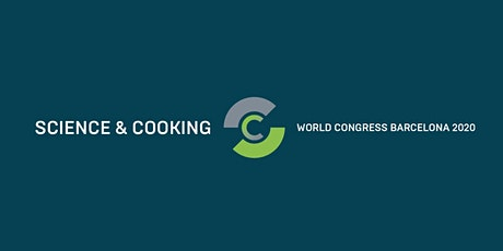 Science & Cooking World Congress Barcelona 2020 tickets