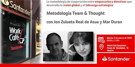 Presentación de la Metodología Team & Thought  con Jon Zulueta Real de Asua tickets