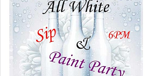 All White Paint and Sip Party