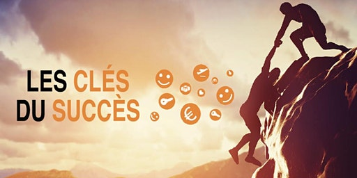 """Conférence découverte """"les clés du succès"""" le 12 mars 2020 (19h-21h)"""