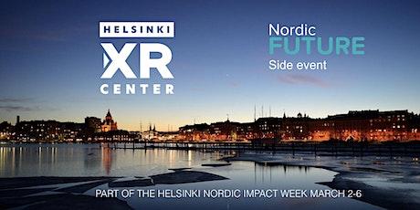 Nordic FUTURE Helsinki XR-Center Impact tour  tickets