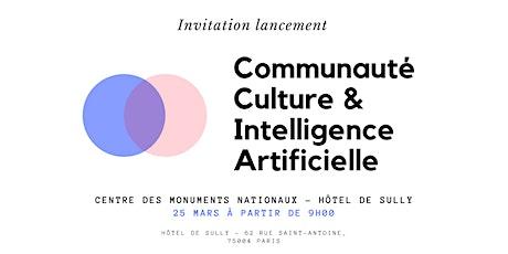 Lancement de la communauté Culture & Intelligence artificielle billets