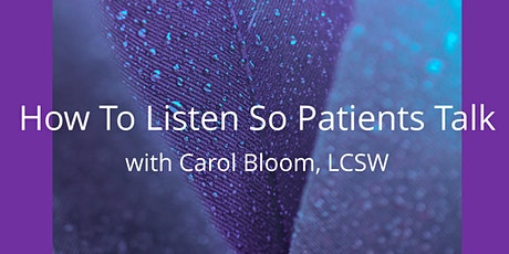 How to Listen So Patients Talk tickets