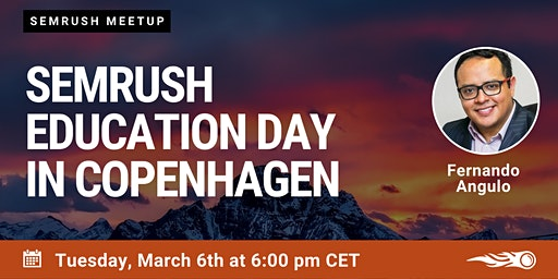 First SEMrush Education Day in Copenhagen