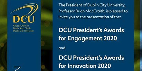 DCU President's Awards for Engagement 2020  and DCU President's Awards for Innovation 2020 tickets