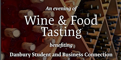 An Evening of Wine and Food Tasting