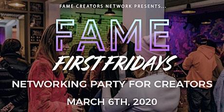 FAME First Fridays 3/6 (크리에이터들을 위한 국제적인 네트워킹 파티!) tickets