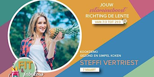 Gezond en simpel koken met Steffi Vertriest