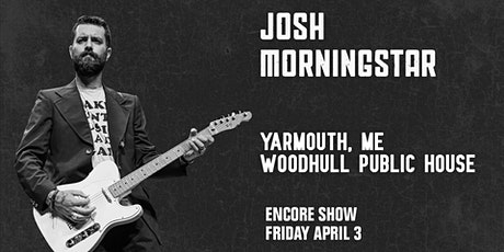 Songs & Stories with Josh Morningstar — ENCORE SHOW tickets