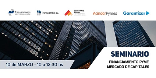 Seminario: Financiamiento Pyme - Mercado de Capitales