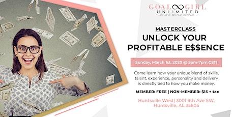 Unlock Your Profitable Essence Masterclass tickets