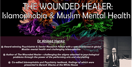 The Wounded Healer:  Islamophobia and Muslim Mental Health tickets