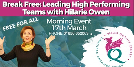 Break Free: Leading High Performance Teams with Hilarie Owen tickets