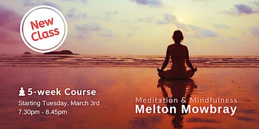 New Meditation & Mindfulness 5 week course in Melton Mowbray