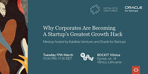 Why Corporates Are Becoming a Startup's Greatest Growth Hack