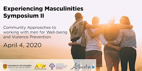 Experiencing Masculinities Symposium II, Apr 4, 2020 tickets