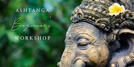 Beginners Intro to Ashtanga Yoga Series tickets