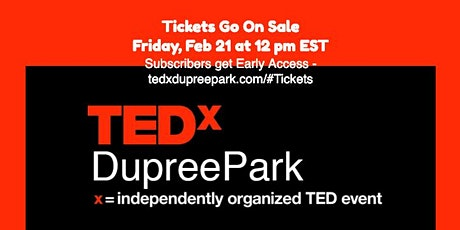 TEDxDupreePark - Seeding Greatness - Great Ideas Shared with the World tickets