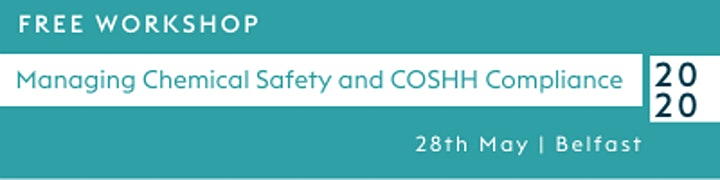 Free Workshop Belfast : Managing Chemical Safety and COSHH Compliance image