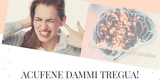 Acufene dammi tregua! Da oggi  possiamo con il Bio & Neurofeedback.
