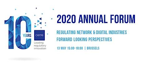 CERRE 2020 Annual Forum - Regulating network & digital industries: forward-looking perspectives tickets