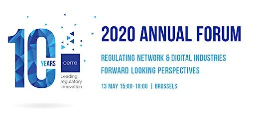 CERRE 2020 Annual Forum - Regulating network & digital industries: forward-looking perspectives