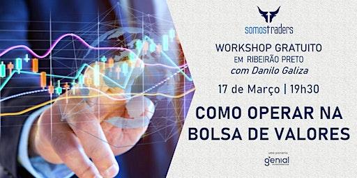 COMO OPERAR NA BOLSA DE VALORES - WORKSHOP GRATUITO