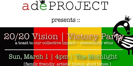 20/20 Vision | Victory Party!