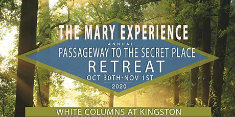 The Passageway to the Secret Place tickets