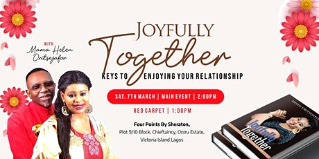 Joyfully Together: Keys to Enjoying your Relationships tickets